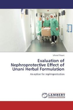 Evaluation of Nephroprotective Effect of Unani Herbal Formulation