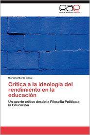 Critica a la Ideologia del Rendimiento En La Educacion - Mariana Marta Geniz