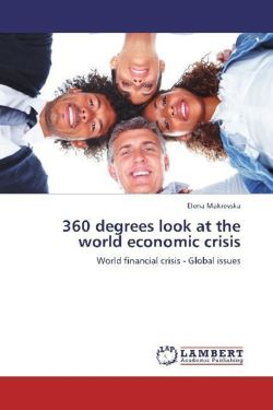 360 degrees look at the world economic crisis