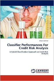 Classifier Performances For Credit Risk Analysis