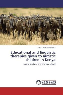 Educational and linguistic therapies given to autistic children in Kenya
