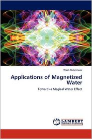 Applications of Magnetized Water