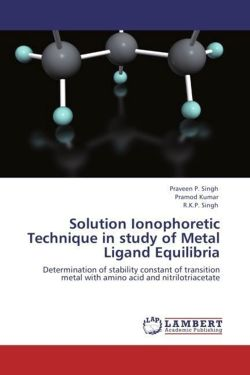 Solution Ionophoretic Technique in study of Metal Ligand Equilibria