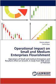 Operational Impact on Small and Medium Enterprises Flourishment