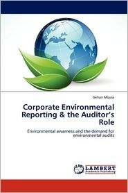 Corporate Environmental Reporting & the Auditor's Role