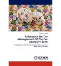 A Research on the Management of the Co-Operative Bank - Jahnavi K Dubal