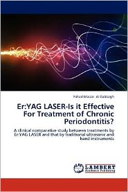 Er: Yag Laser-Is It Effective for Treatment of Chronic Periodontitis? - Fahad Maizar Al Dabbagh