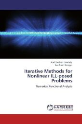 Iterative Methods for Nonlinear ILL-posed Problems - Atef Ibrahim Elmahdy