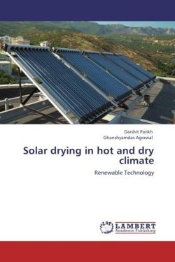 Solar drying in hot and dry climate