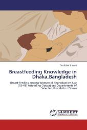 Breastfeeding Knowledge in Dhaka,Bangladesh - Tasdidaa Shamsi