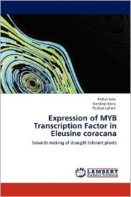Expression of MYB Transcription Factor in Eleusine coracana - Prafull Salvi, Sandeep Arora