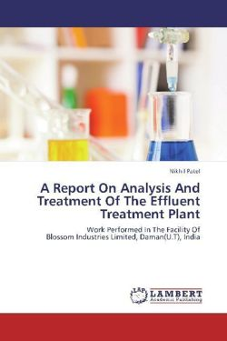 A Report On Analysis And Treatment Of The Effluent Treatment Plant