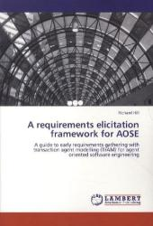 A requirements elicitation framework for AOSE - Richard Hill
