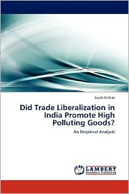 Did Trade Liberalization in India Promote High Polluting Goods?