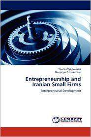 Entrepreneurship and Iranian Small Firms