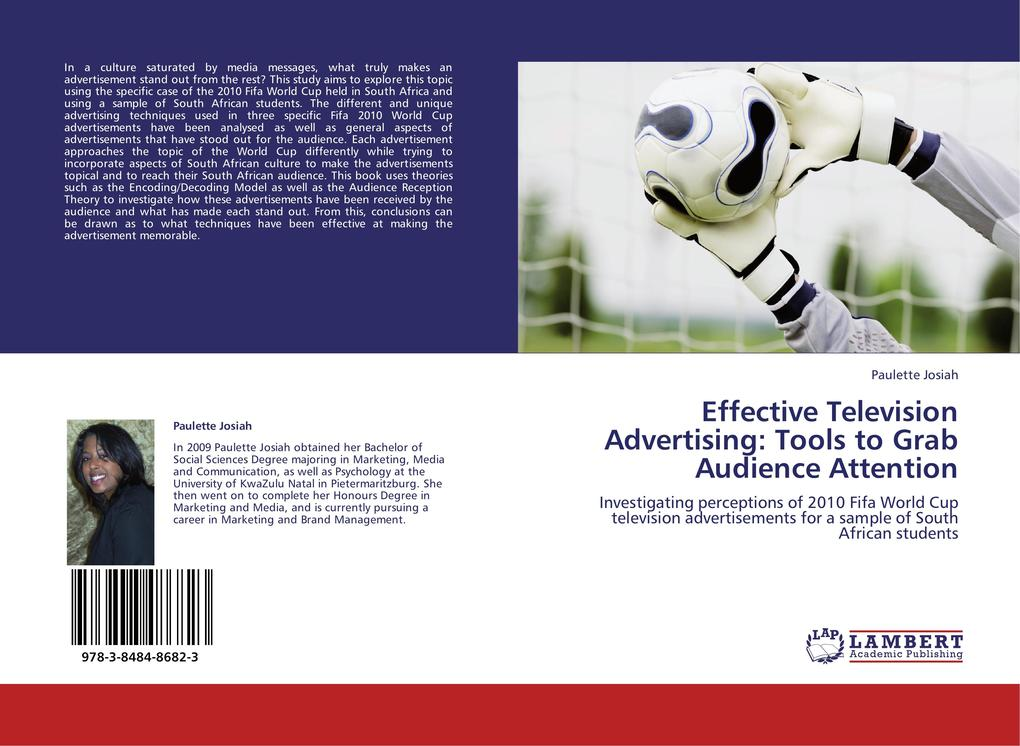 Effective Television Advertising: Tools to Grab Audience Attention als Buch von Paulette Josiah - LAP Lambert Academic Publishing