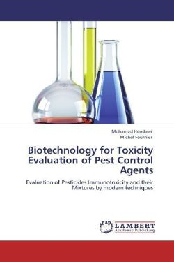 Biotechnology for Toxicity Evaluation of Pest Control Agents: Evaluation of Pesticides Immunotoxicity and their Mixtures by modern techniques