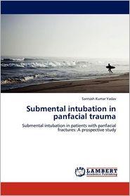 Submental Intubation in Panfacial Trauma