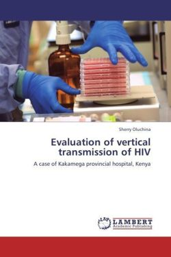 Evaluation of vertical transmission of HIV