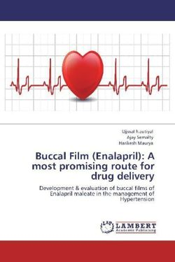 Buccal Film (Enalapril): A most promising route for drug delivery