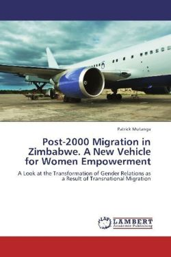 Post-2000 Migration in Zimbabwe. A New Vehicle for Women Empowerment