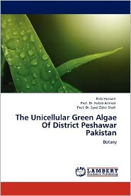 The Unicellular Green Algae Of District Peshawar Pakistan
