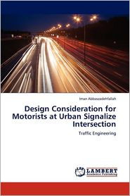 Design Consideration for Motorists at Urban Signalize Intersection - Iman Abbaszadehfallah