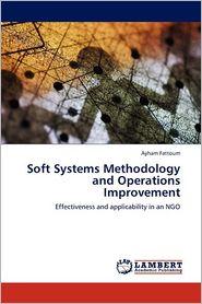 Soft Systems Methodology And Operations Improvement - Ayham Fattoum