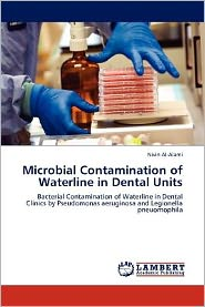 Microbial Contamination of Waterline in Dental Units - Nivin Al-Alami