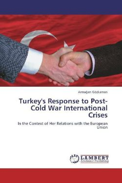 Turkey's Response to Post-Cold War International Crises