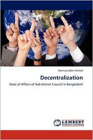 Decentralization - Mamtaj Uddin Ahmed