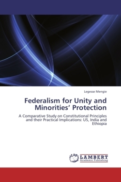 Federalism for Unity and Minorities' Protection