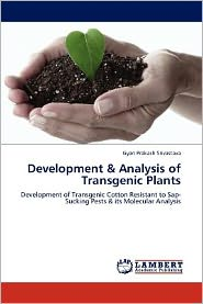 Development & Analysis of Transgenic Plants - Gyan Prakash Srivastava