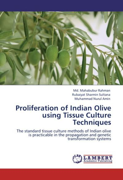 Proliferation of Indian Olive using Tissue Culture Techniques - Md. Mahabubur Rahman