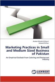 Marketing Practices in Small and Medium Sized Business of Pakistan