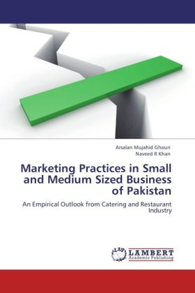 Marketing Practices in Small and Medium Sized Business of Pakistan als Buch von Arsalan Mujahid Ghouri, Naveed R Khan - LAP Lambert Academic Publishing