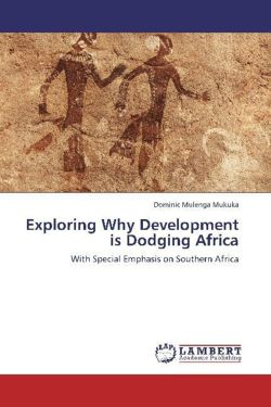 Exploring Why Development is Dodging Africa