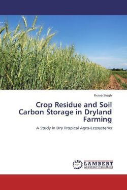 Crop Residue and Soil Carbon Storage in Dryland Farming