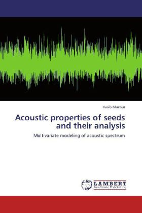Acoustic properties of seeds and their analysis - Multivariate modeling of acoustic spectrum