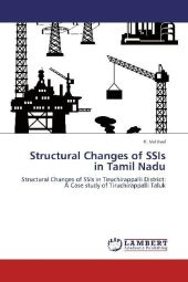 Structural Changes of SSIs in Tamil Nadu - K. Vetrivel
