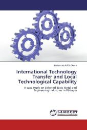 International Technology Transfer and Local Technological Capability - Yohannes Addis Desta