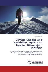 Climate Change and Variability Impacts on Tourism Kilimanjaro Tanzania - Gileard Minja