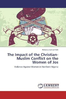 The Impact of the Christian-Muslim Conflict on the Women of Jos