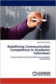 Redefining Communicative Competence in Academic Interviews - Jos Lobo-Fontalvo, Jose Lobo-Fontalvo
