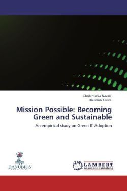 Mission Possible: Becoming Green and Sustainable