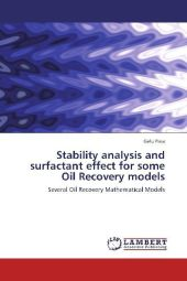 Stability analysis and surfactant effect for some Oil Recovery models - Gelu Pasa