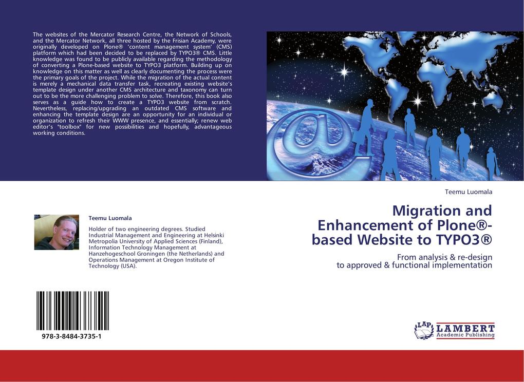 Migration and Enhancement of Plone®-based Website to TYPO3® als Buch von Teemu Luomala - LAP Lambert Academic Publishing