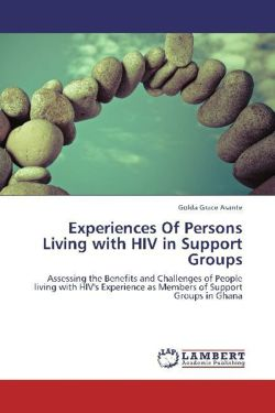 Experiences Of Persons Living with HIV in Support Groups