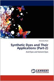 Synthetic Dyes and Their Applications (Part-2) - Hitendra Patel