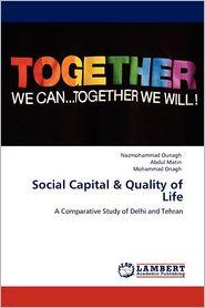 Social Capital & Quality of Life - Nazmohammad Ounagh, Abdul Matin, Mohammad Onagh